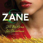 Zane's I'll Be Home for Christmas: An eShort Story Audiobook, by Zane