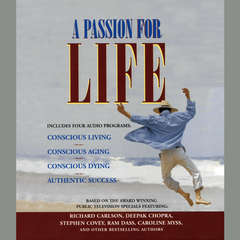 A Passion for Life Audiobook, by Stephen R. Covey, various authors