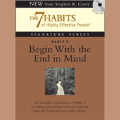 Habit 2: Begin with the End in Mind: The Habit of Vision Audiobook, by Stephen R. Covey