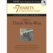 Habit 4: Think Win-Win: The Habit of Mutual Benefit Audiobook, by Stephen R. Covey