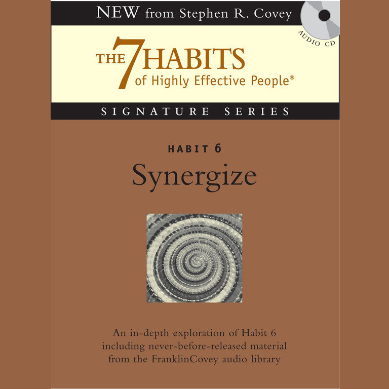 Printable Habit 6: Synergize: The Habit of Creative Cooperation Audiobook Cover Art