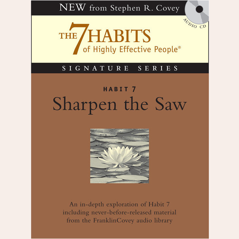 Printable Habit 7: Sharpen the Saw: The Habit of Renewal Audiobook Cover Art