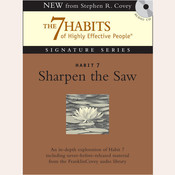 Habit 7: Sharpen the Saw: The Habit of Renewal Audiobook, by Stephen R. Covey