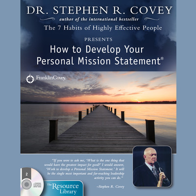How to Develop Your Personal Mission Statement Audiobook, by Stephen R. Covey