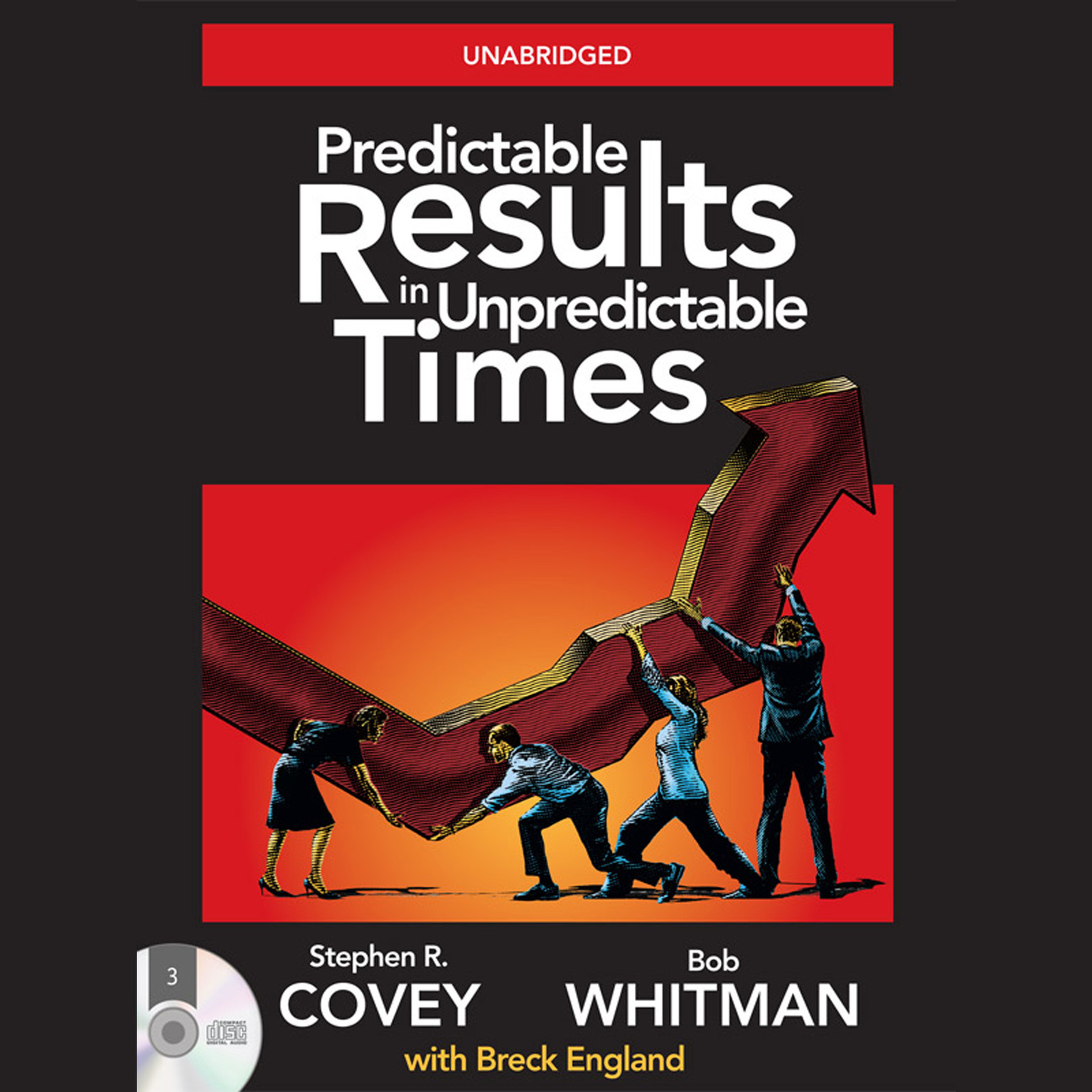 Printable Predictable Results in Unpredictable Times: 4 Essentials for Great Performance in Good Times and Bad Audiobook Cover Art