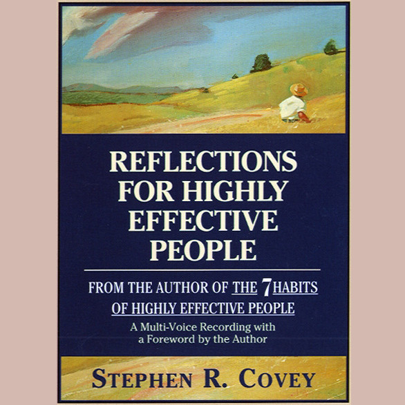 Printable Reflections for Highly Effective People Audiobook Cover Art