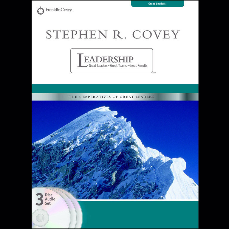 Printable Stephen R. Covey on Leadership: Great Leaders, Great Teams, and Great Results Audiobook Cover Art