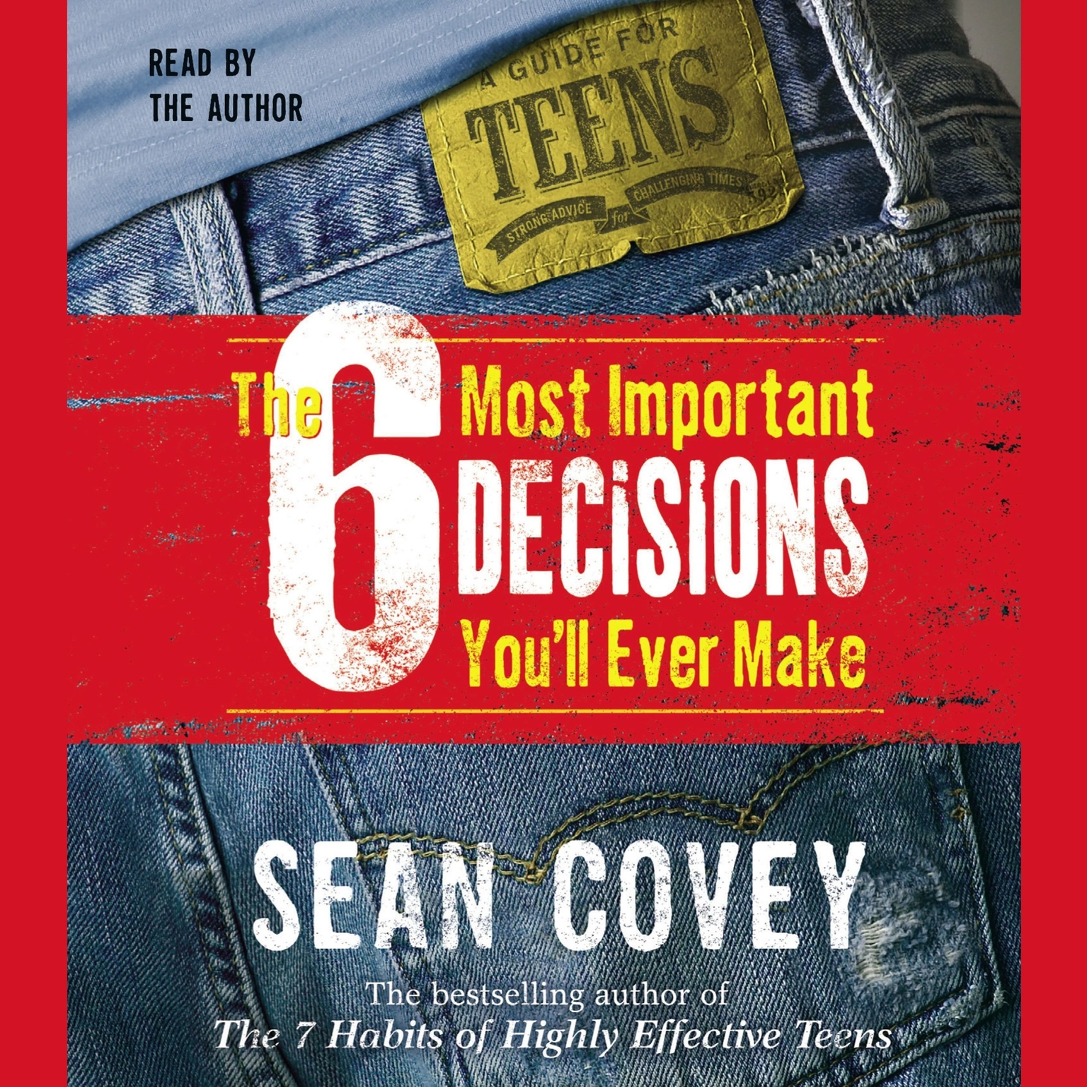 Printable The 6 Most Important Decisions You'll Ever Make: A Guide for Teens Audiobook Cover Art