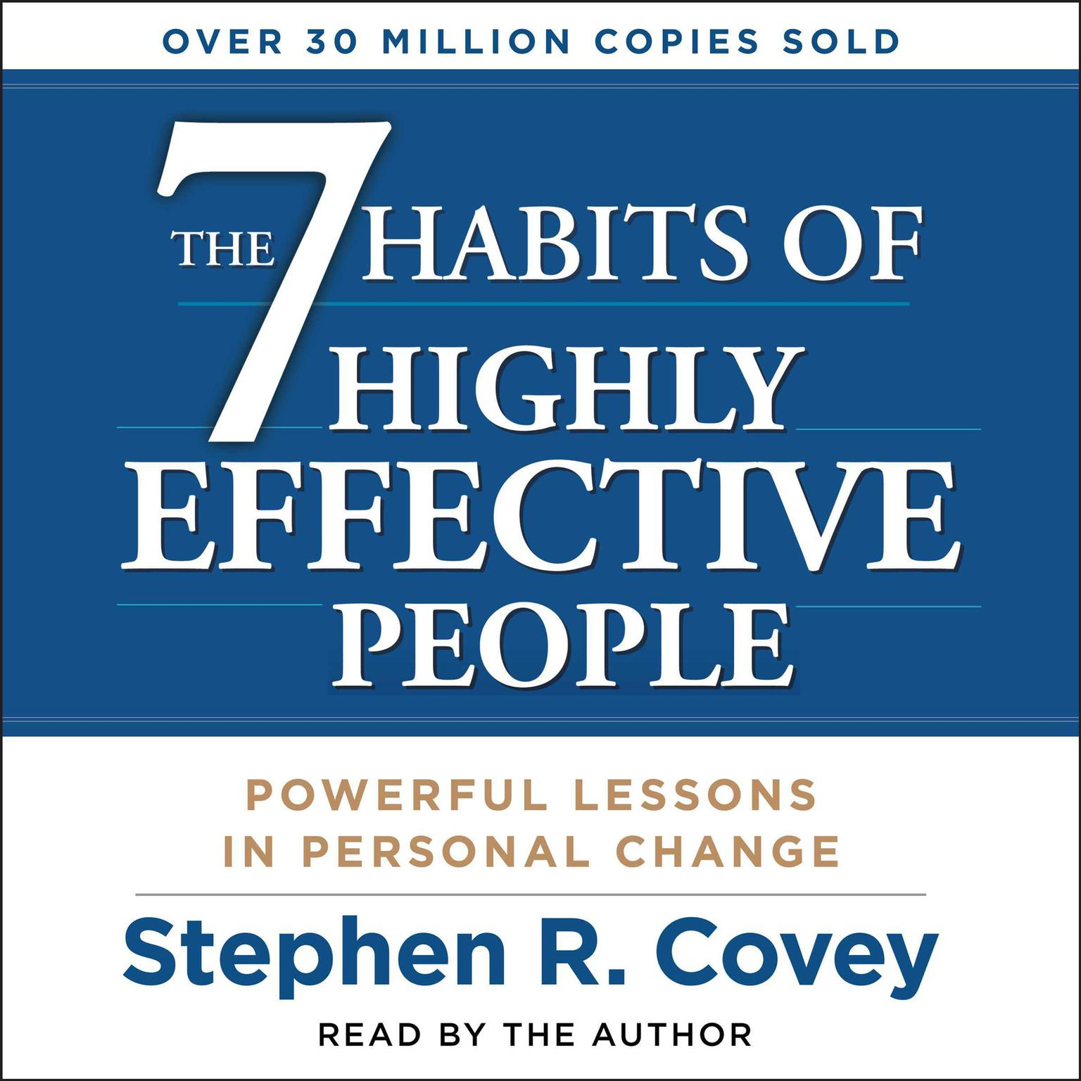 Printable The 7 Habits of Highly Effective People: Powerful Lessons in Personal Change Audiobook Cover Art