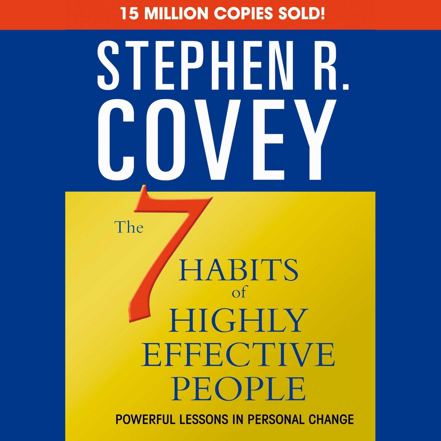 Printable The 7 Habits of Highly Effective People & The 8th Habit: (Special Six-Hour Abridgment) Audiobook Cover Art