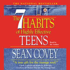The 7 Habits of Highly Effective Teens Audiobook, by Sean Covey, Stephen R. Covey