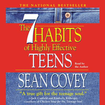 The 7 Habits of Highly Effective Teens Audiobook, by