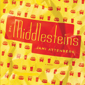 The Middlesteins: A Novel Audiobook, by Jami Attenberg
