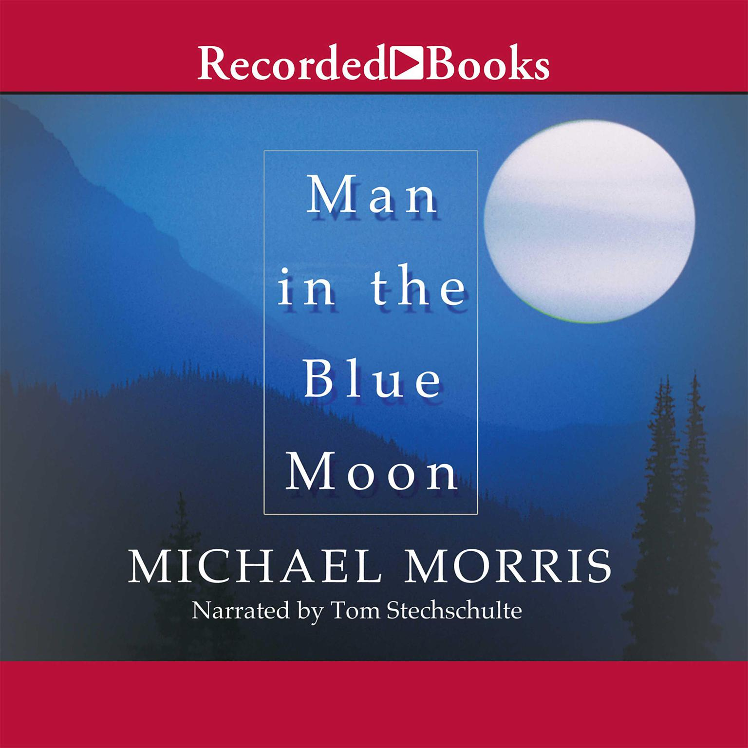 Printable Man in the Blue Moon Audiobook Cover Art