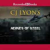 Nerves of Steel Audiobook, by C. J. Lyons