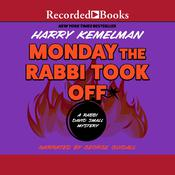 Monday the Rabbi Took Off, by Harry Kemelman