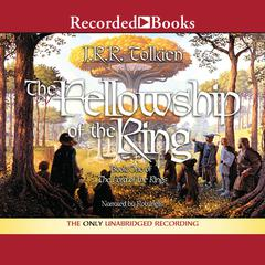 The Fellowship of the Ring Audiobook, by J. R. R. Tolkien