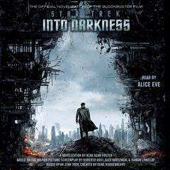 Star Trek Into Darkness Audiobook, by Alan Dean Foster