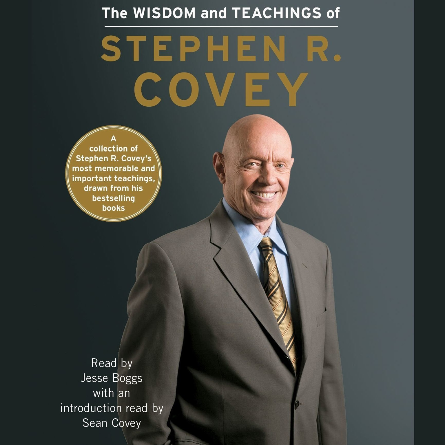 Printable The Wisdom and Teachings of Stephen R. Covey Audiobook Cover Art