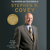 The Wisdom and Teachings of Stephen R. Covey Audiobook, by Stephen R. Covey