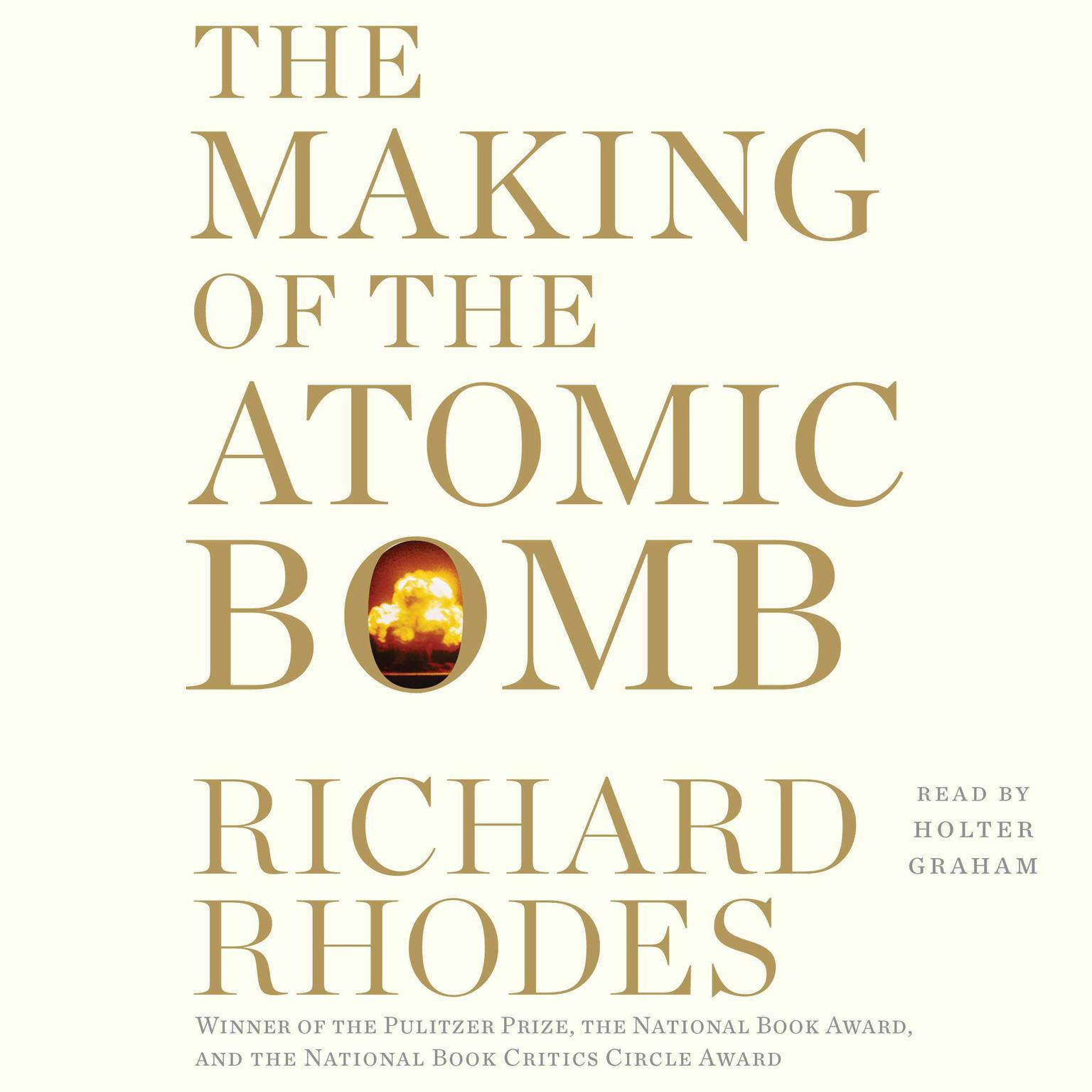 Printable The Making of the Atomic Bomb: 25th Anniversary Edition Audiobook Cover Art