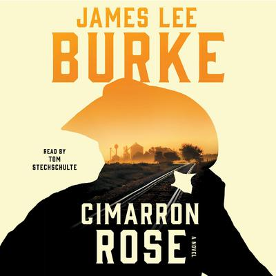Cimarron Rose Audiobook, by James Lee Burke