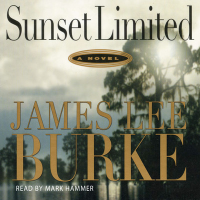 Sunset Limited Audiobook, by James Lee Burke