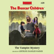 The Vampire Mystery Audiobook, by Gertrude Chandler Warner