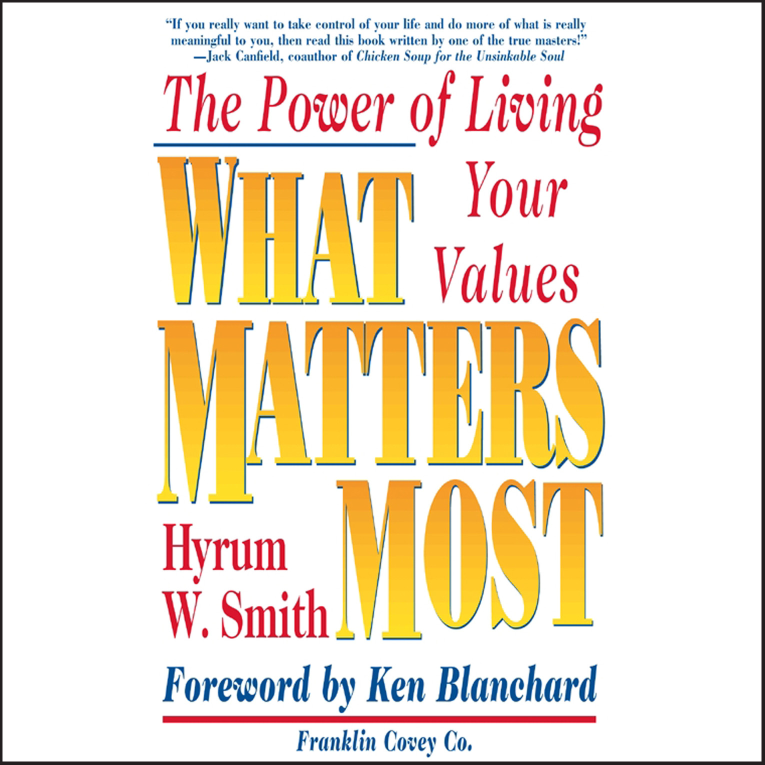 Printable What Matters Most: The Power of Living Your Values Audiobook Cover Art