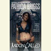 Moon Called Audiobook, by Patricia Briggs