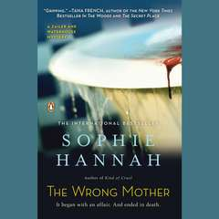 The Wrong Mother: A Novel Audiobook, by Sophie Hannah