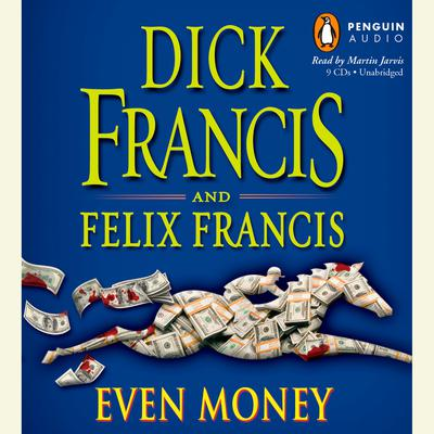 Even Money Audiobook, by Dick Francis