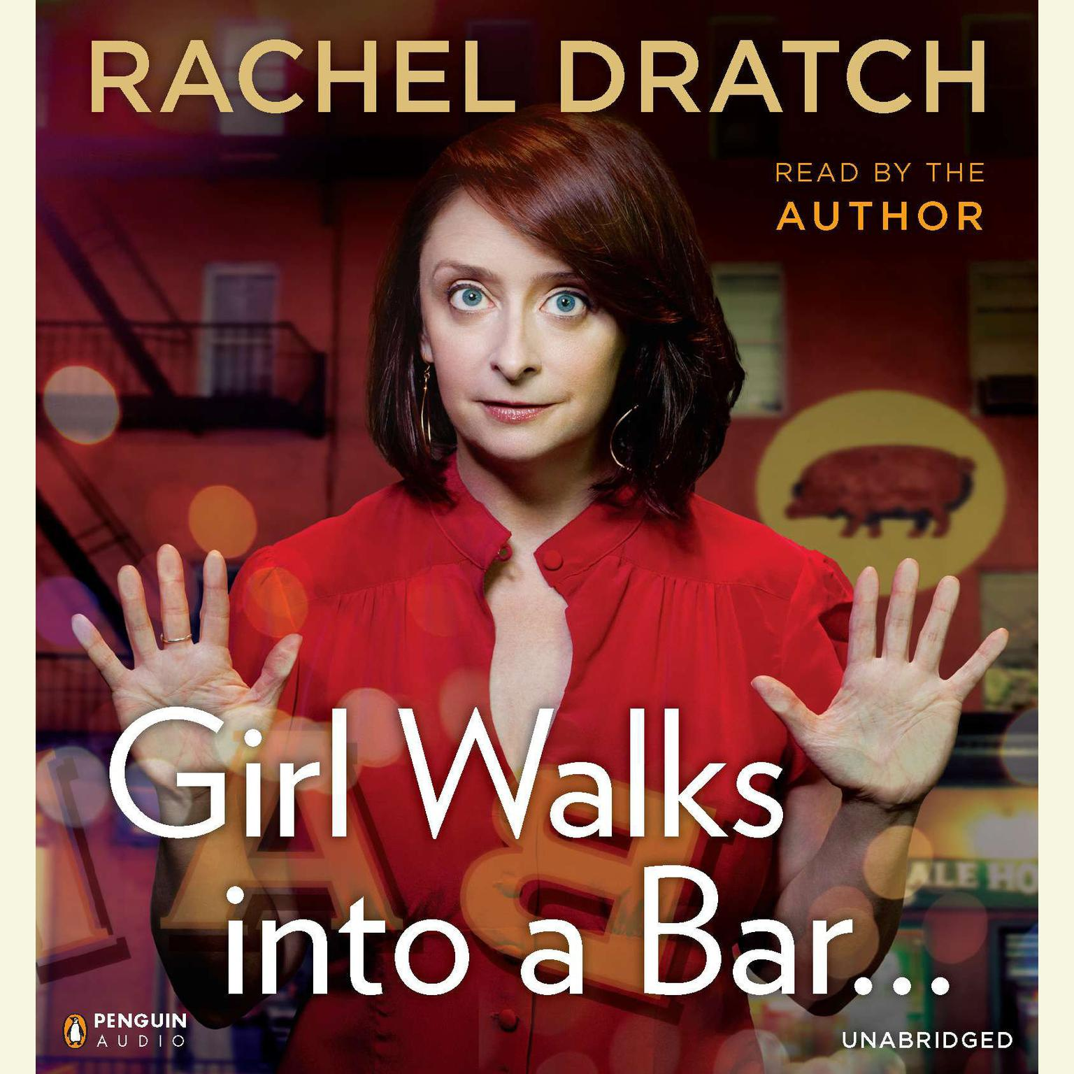 Printable Girl Walks into a Bar . . .: Comedy Calamities, Dating Disasters, and a Midlife Miracle Audiobook Cover Art