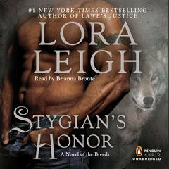 Stygians Honor: A Novel of the Breeds Audiobook, by Lora Leigh