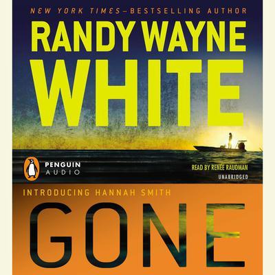 Gone Audiobook, by Randy Wayne White