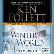 Winter of the World: Book Two of the Century Trilogy, by Ken Follett