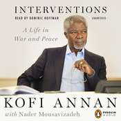 Interventions: A Life in War and Peace Audiobook, by Kofi Annan