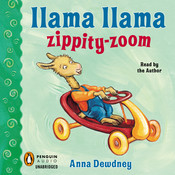 Llama Llama Zippity-Zoom!, by Anna Dewdney