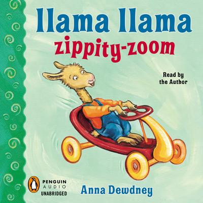 Llama Llama Zippity-Zoom! Audiobook, by Anna Dewdney
