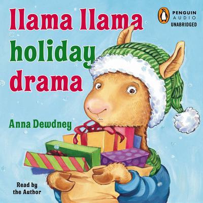 Llama Llama Holiday Drama Audiobook, by