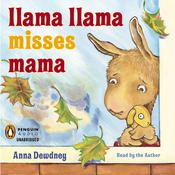 Llama Llama Misses Mama Audiobook, by Anna Dewdney