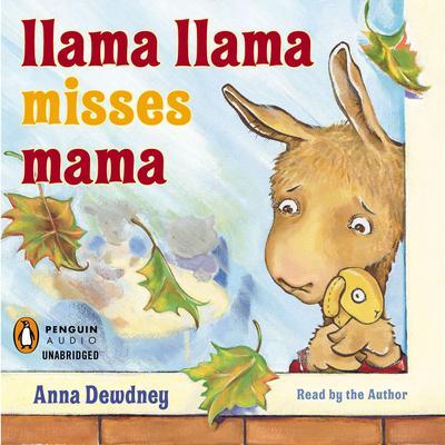 Llama Llama Misses Mama Audiobook, by