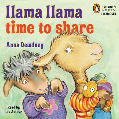Llama Llama Time to Share Audiobook, by Anna Dewdney