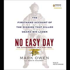 No Easy Day: The Firsthand Account of the Mission That Killed Osama Bin Laden Audiobook, by Mark Owen, Kevin Maurer