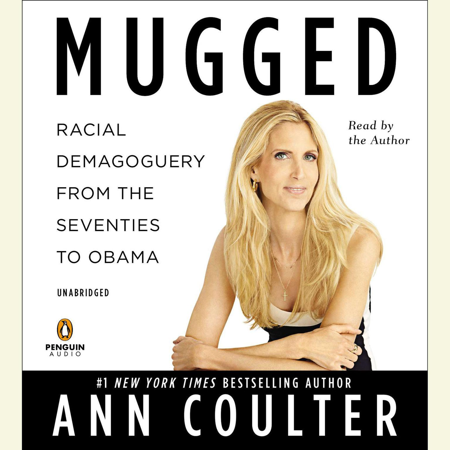 Printable Mugged: Racial Demagoguery from the Seventies to Obama Audiobook Cover Art