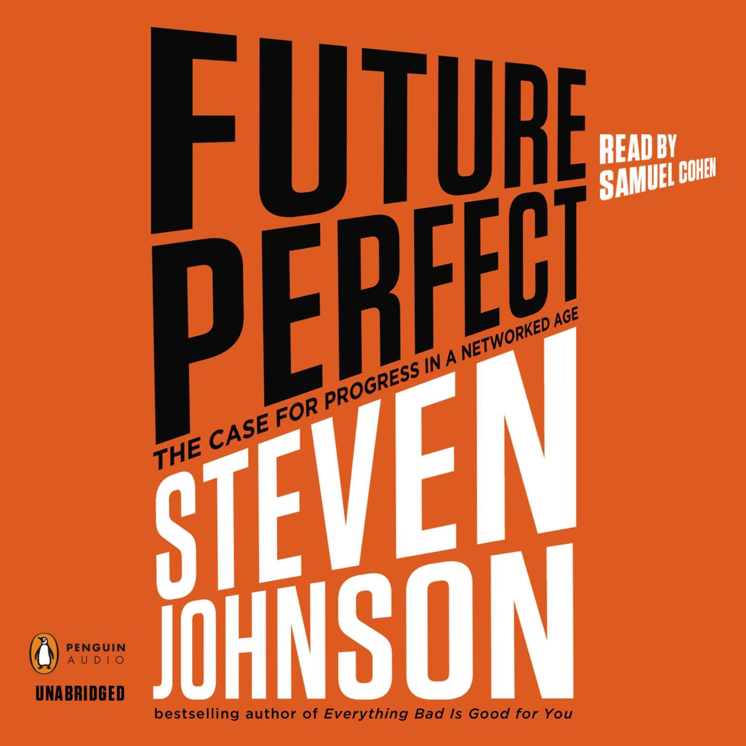 Printable Future Perfect: The Case For Progress In A Networked Age Audiobook Cover Art
