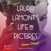 Laura Lamont's Life in Pictures, by Emma Straub