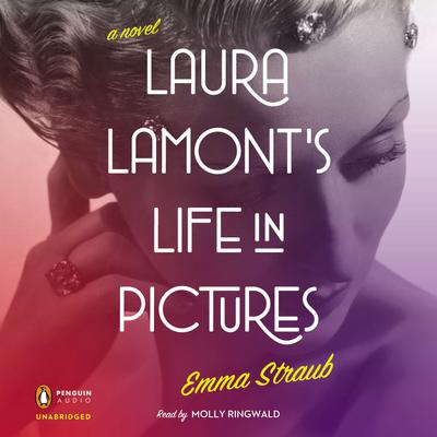 Laura Lamonts Life in Pictures Audiobook, by Emma Straub