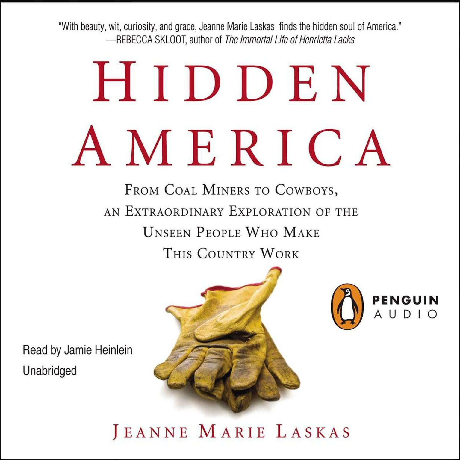 Printable Hidden America: From Coal Miners to Cowboys, an Extraordinary Exploration of the Unseen People Who Make This Country Work Audiobook Cover Art