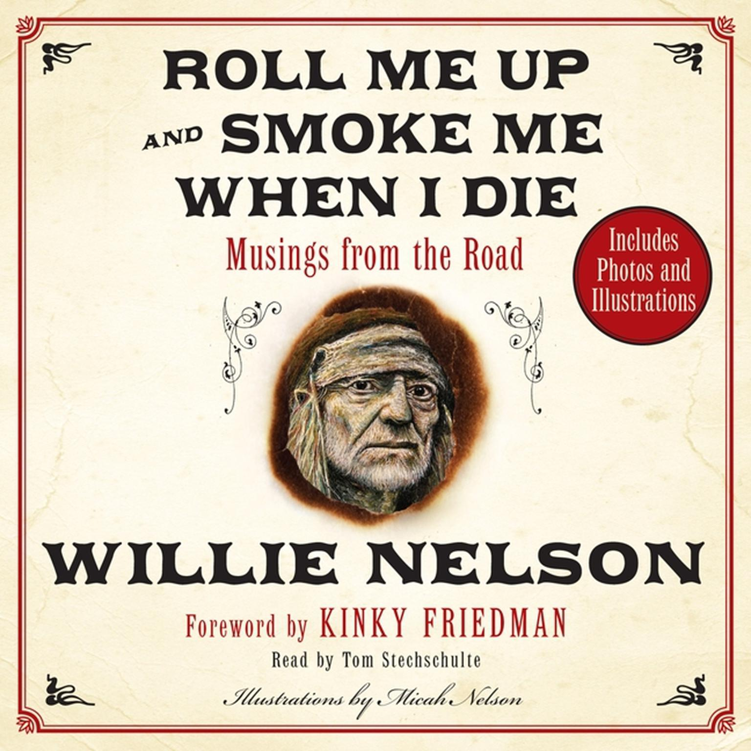Printable Roll Me Up and Smoke Me When I Die: Musings from the Road Audiobook Cover Art